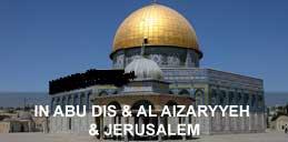 In Abu Dis & Al Aizaryyeh & jerusalem